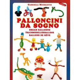 Libro Palloncini da Sogno con 31 tecniche e modelli sculture di palloncini descritti con foto. Edizione Multilingue