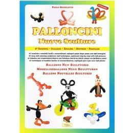 Libro Palloncini Nuove Sculture con 67 tecniche e sculture descritti con foto. Edizione multilingue.