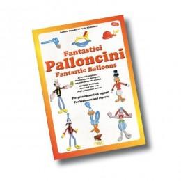 Libro Fantastici Palloncini con 44 modelli originali descritti con foto. Edizione Multilingue.